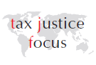 tax justice focus - our newsletter