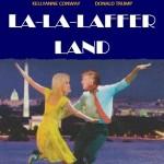 President Trump visits La-La-Laffer Land