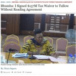 Bbumba: I Signed $157M Tax Waiver to Oil Company Without Reading Agreement